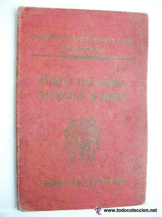Documentos antiguos: CARNET DE IDENTIDAD DE UNA CHICA DE LA UNIVERSIDAD DE SEVILLA. ESCUELA DE COMERCIO. 1946 - Foto 2 - 54415968