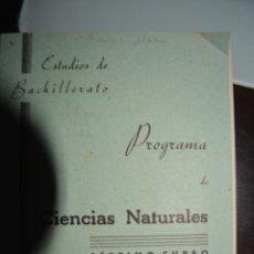 Documentos antiguos: PROGRAMA DE CIENCIAS NATURALES. SEPTIMO CURSO. 1938 ESTUDIOS DE BACHILLERATO.. Lote 54608332