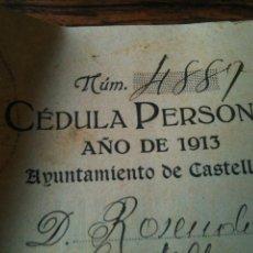 Documentos antiguos: CEDULA PERSONAL AÑO 1913-AYUNTAMIENTO DE CASTELLON. Lote 54708860