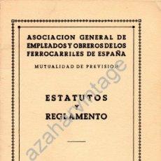 Documentos antiguos: ESTATUTOS Y REGLAMENTO ASOC.GENERAL EMPLEADOS FERROCARRIL,1961,45 PAGINAS. Lote 54783085