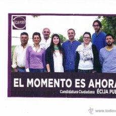 Documentos antiguos: FOLLETO ELECTORAL PARTIDO POLÍTICO PODEMOS ELECCIONES MUNICIPALES ÉCIJA MAYO 2015. Lote 54828213