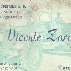 Documentos antiguos: ** TS66 - TARJETA DE VISITA - ALQUILER MAQUINARIA O. P. - VICENTE ZARAGOZÁ - SILLA - VALENCIA. Lote 54889535