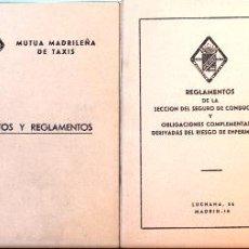 Documentos antiguos: ESTATUTOS Y REGLAMENTO DE *LA MUTUA MADRILEÑA DE TAXIS*- AÑOS 60-70. Lote 54989309