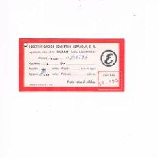 Documentos antiguos: ETIQUETA ELECTRIFICACIÓN DOMÉSTICA ESPAÑOLA, S.A. BILBAO ANTIGUA ELECTRODOMÉSTICOS. Lote 54993805