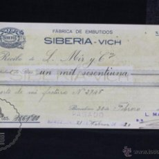 Documentos antiguos: ANTIGUO RECIBO / RECIBÍ - FÁBRICA DE EMBUTIDOS SIBERIA. VICH / VIC - BARCELONA, AÑO 1920. Lote 55077898