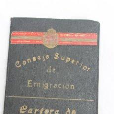 Documentos antiguos: CARTERA DE IDENTIDAD, CONSEJO SUPERIOR DE EMIGRACION, EPOCA ALFONSOXII. Lote 55079030