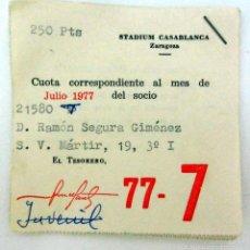 Documentos antiguos: RECIBO STADIUM CASABLANCA ZARAGOZA AÑO 1977 . Lote 55159371