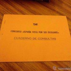 Documentos antiguos: LIBRETO CURIOSO DEL PROGRAMA DE TVE, ESPAÑA VISTA POR SUS ESCOLARES. AÑOS 60-70.. Lote 55177156