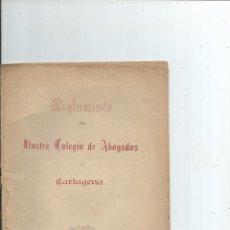 Documenti antichi: 1896 - REGLAMENTO DEL ILUSTRE COLEGIO DE ABOGADOS DE CARTAGENA MURCIA. Lote 55380585