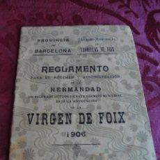Documentos antiguos: ANTIGUO LIBRILLO DEL 1906 REGLAMENTO PARA EL REGIMEN Y ADMINISTRACION DE LA HERMANDAD. Lote 55752304