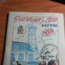 Documentos antiguos: PROGRAMA DE FIESTAS DE GUERNICA GERNIKA -AÑO 1950- (REF BA) 60 PAGINAS CON FOTOGRAFIAS Y ANUNCIOS. Lote 55891039