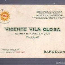 Documentos antiguos: TARJETA DE VISITA PUBLICITARIA. VICENTE VILA CLOSA. MAQUINARIA VITI-VINICOLA. BARCELONA. Lote 55903415