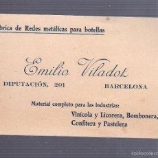 Documentos antiguos: TARJETA DE VISITA PUBLICITARIA. AMILIO VILADOT. BARCELONA. LICORES Y VINOS. Lote 55919491