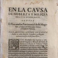 Documentos antiguos: NOBLEZA Y MILICIA DE LUIS DONBLASCO. VALENCIA. S. XVII. Lote 55934174
