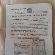 Documentos antiguos: VALLS - 1936 - IMPUESTO SOBRE DERECHOS REALES - OFICINA LIQUIDADORA - CARTA DE PAGO. Lote 56041207