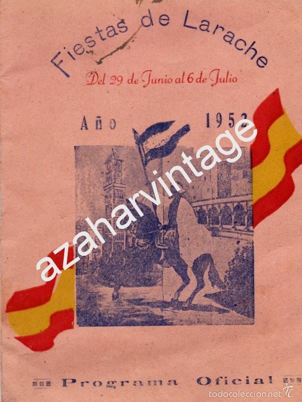 LARACHE,1952, PROGRAMA OFICIAL DE FIESTAS, 20 PAGINAS, RARISIMO (Coleccionismo - Documentos - Otros documentos)