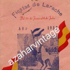 Documentos antiguos: LARACHE,1952, PROGRAMA OFICIAL DE FIESTAS, 20 PAGINAS, RARISIMO. Lote 56337248