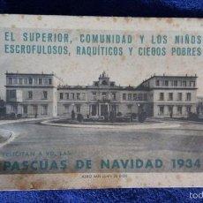 Documentos antiguos: EL SUPERIOR, COMUNIDAD Y LOS NIÑOS ESCROFULOSOS, RAQUITICOS Y CIEGOS POBRES FELICITAN A VD. LAS PASC. Lote 56349960