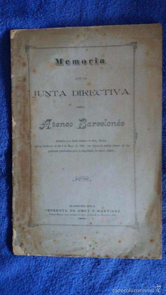 MEMORIA ATENEO BARCELONES 1891 / ADQUISICIÓN NUEVO EDIFICIO (Coleccionismo - Documentos - Otros documentos)