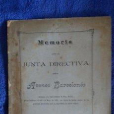 Documentos antiguos: MEMORIA ATENEO BARCELONES 1891 / ADQUISICIÓN NUEVO EDIFICIO. Lote 56379738