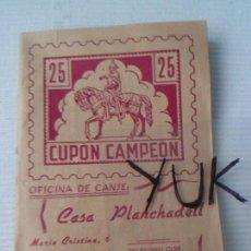 Documentos antiguos: LIBRETA DE AHORRO CUPON CAMPEON - CASA PLANCHADELL - VALENCIA - 197 CUPONES - RARA. Lote 56521993