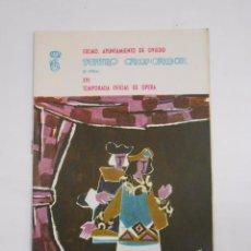 Documentos antiguos: TEATRO CAMPOAMOR XVI TEMPORADA DE OPERA. AYUNTAMIENTO DE OVIEDO. TDKP10. Lote 56542292