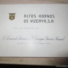 Documentos antiguos: TARJETA VISITA ALTOS HORNOS DE VIZCAYA BILBAO. Lote 56554360