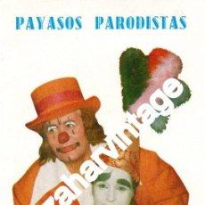 Documentos antiguos: CIRCO,,TARJETA PUBLICITARIA PAYASOS LOS DUCOS, REVERSO PROGRAMA GALAS INFANTILES. Lote 64247335