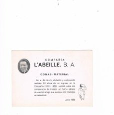 Documentos antiguos: CURIOSA TARJETA JUBILACIÓN COMPAÑÍA L´ABEILLE, S.A.. Lote 56942269
