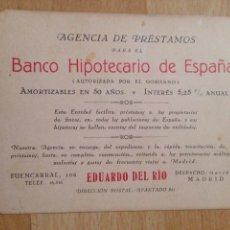 Documentos antiguos: TARJETA DE VISITA BANCO HIPOTECARIO DE ESPAÑA AGENCIA DE PRÉSTAMOS.CALLE FUENCARRAL MADRID. Lote 56988362
