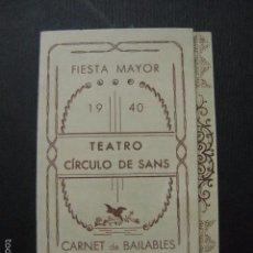 Documentos antiguos: BARCELONA- TEATRO CIRCULO DE SANS - 1940 -CARNET BAILE - VER FOTOS- (V- 5871). Lote 57189746