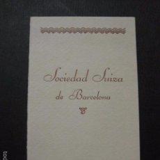 Documentos antiguos: BARCELONA - SOCIEDAD SUIZA - CARNET BAILE - VER FOTOS- (V- 5886). Lote 57191072