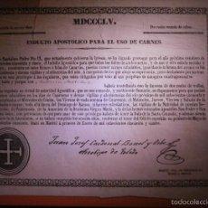 Documentos antiguos: AÑO 1855 - BULA - INDULTO APOSTÓLICO PARA EL CONSUMO DE CARNES - SUMARIO TERCERA CLASE -. Lote 57315315