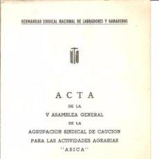 Documentos antiguos: HERMANDAD SINDICAL NACIONAL DE LABRADORES Y GANADEROS. Lote 57365951