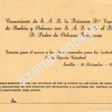 Documentos antiguos: SEVILLA,1944, TARJETA ACCESO CATEDRAL BODA DOÑA ESPERANZA DE BORBON. Lote 57370573