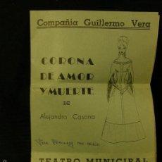 Documentos antiguos: FOLLETO TEATRO COMPAÑIA GUILLERMO VERA CORONA AMOR Y MUERTE ALEJANDRO CASONA PARAGUAY. Lote 57459247