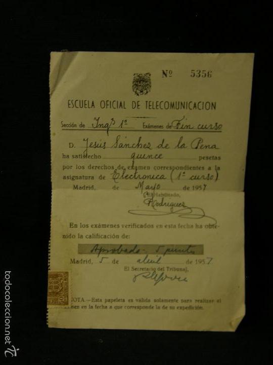 ESCUELA OFICIAL TELECOMUNICACION PAGO DERECHOS EXAMEN 1 CURSO INGENIERÍA TELECO ELECTRONICA 1957 (Coleccionismo - Documentos - Otros documentos)