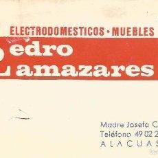 Documentos antiguos: ** TS201 - TARJETA DE VISITA - ELECTRODOMESTICOS- MUEBLES - PEDRO LLAMAZARES - ALACUAS - VALENCIA. Lote 57738149