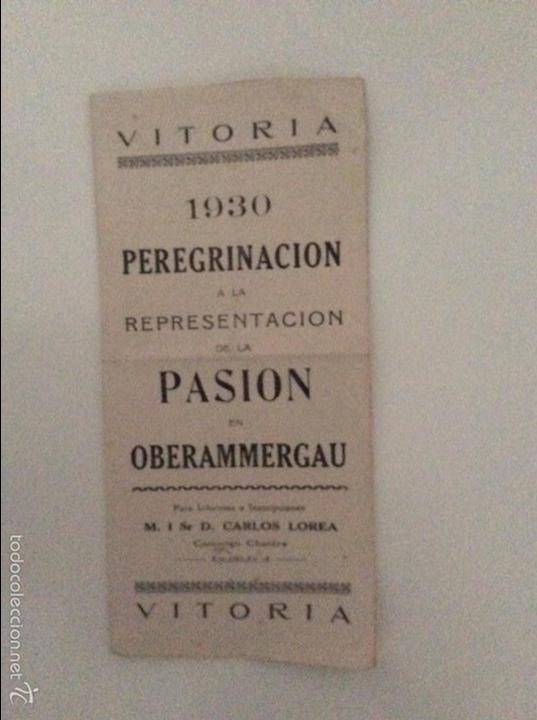 EXCEPCIONAL DOCUMENTO PEREGRINACION VITORIA OBERAMMERGAU 1930 (Coleccionismo - Documentos - Otros documentos)