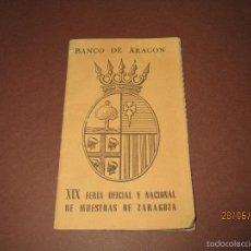 Documentos antiguos: ANTIGUO LIBRITO DEL BANCO DE ARAGÓN EN LA XIX FERIA OFICIAL Y NACIONAL DE MUESTRAS DE ZARAGOZA 1959. Lote 57758157