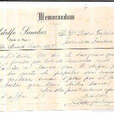 Documentos antiguos: MEMORANDUM. ADOLFO SANCHEZ. PUERTO DE SANTA MARIA. 1897.. Lote 57788841