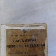 Documentos antiguos: CARTILLA ANTIGUA CAJA NACIONAL DE SEGURO DE ENFERMEDAD DE 1944. Lote 57980782