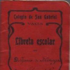 Documentos antiguos: CARTILLA O LIBRETA ESCOLAR - COLEGIO DE SAN GABRIEL DE VALLS - TARRAGONA CURSO 1907 - 1908 TEXTO. Lote 58097815