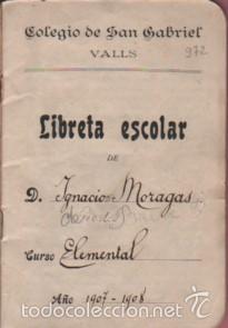 Documentos antiguos: cartilla o libreta escolar - colegio de san gabriel de valls - tarragona curso 1907 - 1908 texto - Foto 2 - 58097815