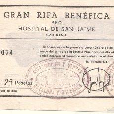 Documentos antiguos: PAPELETA PARA LA GRAN RIFA BENÉFICA PRO HOSPITAL DE SAN JAIME DE CARDONA. 1964. Lote 58111328