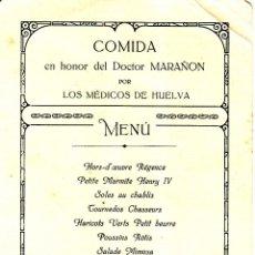 Documentos antiguos: MINUTA DE LA COMIDA REALIZADA EN HONOR DEL DOCTOR MARAÑON POR LOS MEDICOS DE HUELVA - ABRIL 1924. Lote 58177509