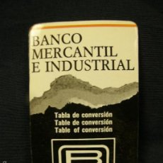 Documentos antiguos: TABLA DE CONVERSIÓN BANCO MERCANTIL E INDUSTRIAL BMI . Lote 58203279