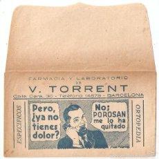 Documentos antiguos: PUBLICIDAD FARMACIA. SOBRE FARMACIA TORRENT. BARCELONA. POROSAN. 8,3 X 14,7 CMS..VELL I BELL. Lote 58211393