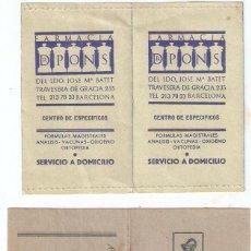 Documentos antiguos: 2 PUBLICIDAD FARMACIA DR.PONS Y CAN CONTE. CARPETAS. 11,2 X 7,7 Y 12X 7 CMS. CERRADAS...VELL I BELL. Lote 58211547