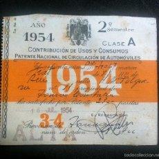 Documentos antiguos: CONTRIBUCION USOS Y CONSUMOS 1954 CLASE A PATENTE NACIONAL CIRCULACION DE VEHICULOS REUS. Lote 58273348